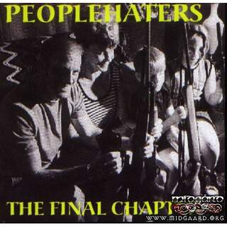 People Haters - The Final Chapter (us-import)