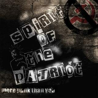 Spirit of the Patriot - More punk than you