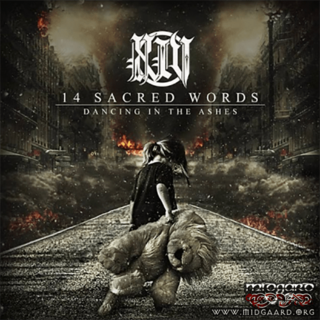 14 Sacred Words - Dancing in the Ashes MCD