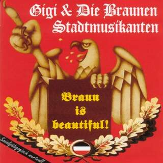 Gigi & Die Braunen Stadtmusikanten - Brown is beautiful
