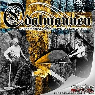 Odalmannen - Svenskodlat & Live Club Valhalla (2CD, Ragnarock collection vol.1)