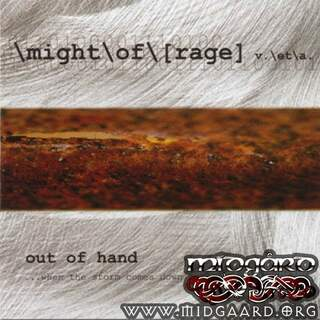 Might of Rage - Out of hand