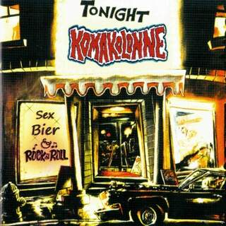 Komakolonne- sex,bier and rock´n´roll (Sturmwehr)