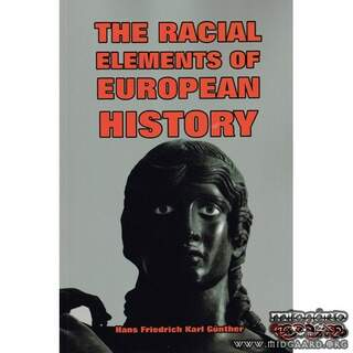 The Racial Elements of European History - Hans F.K. Günther