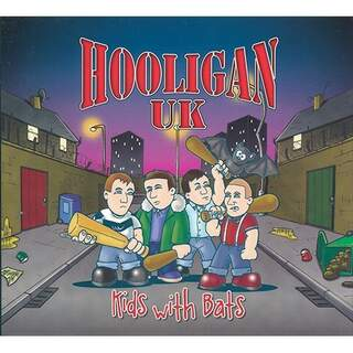 Hooligan UK – Kids With Bats (Digi)
