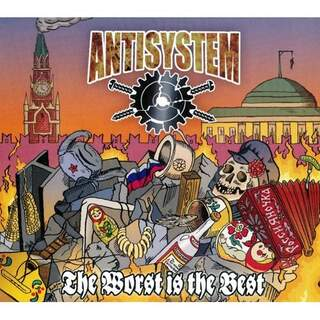 Antisystem - The worst is the best