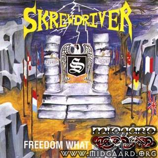 Skrewdriver - Freedom what freedom
