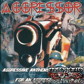 Aggressor - Aggressive anthems for an aggressive youth