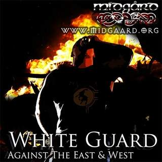 White Guard - Against The East & West