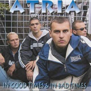 Atria - In good times & in bad times