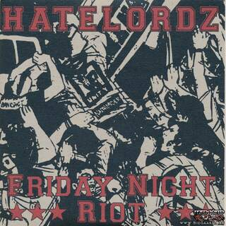 Hatelordz - Friday night riot EP Riot version
