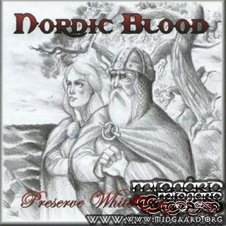 Preserve White Aryans - Nordic Blood
