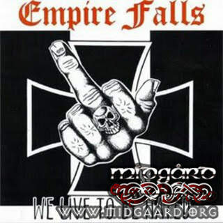 Empire Falls ‎- We Live To Be Hated