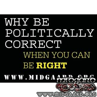 K21 Why be politically correct
