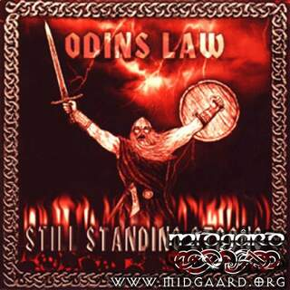 Odins Law - Still standing strong