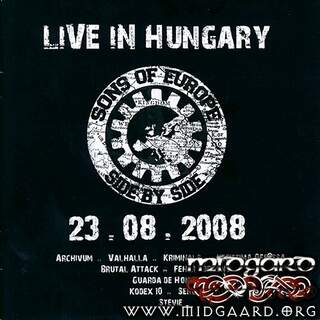 Sons of Europe - Live in Hungary- 23.08.2008