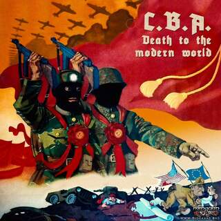 C.B.A. - Death To The Modern World