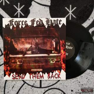 Force Fed Hate - Send them back Vinyl