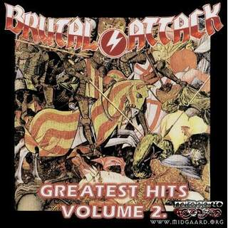 Brutal Attack - Greatest Hits Volume 2