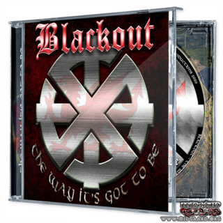 Blackout - The way it´s got to be