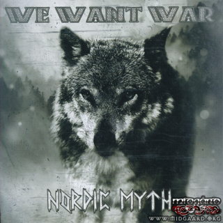 We want war - Nordic myth