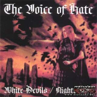 The Voice of hate - White Devils/Nightslayer
