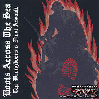 The Wrongdoers & First Assault - Boots across the sea vol.1