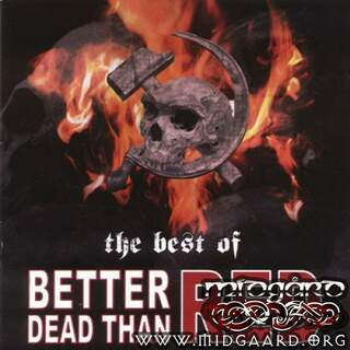 Better Dead than Red - The Best of