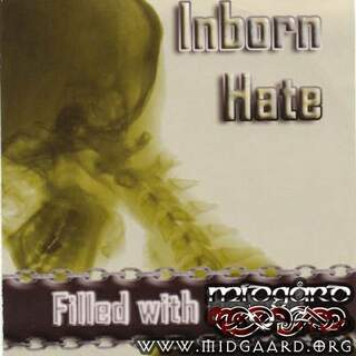 Inborn hate - Filled with hatred