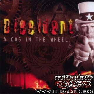 Dissident - A cog in the wheel