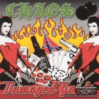 Chaos  - Damaged goods