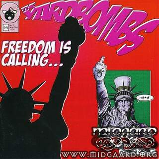 The yardbombs - Freedom is calling...