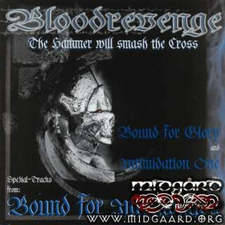 Bloodrevenge - The hammer will smash the cross