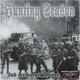 Hunting Season - 2nd Freikorps Generation