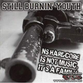 Still Burnin' Youth - NSHC Is Not Music It's A Family