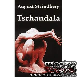 Tschandala - August Strindberg