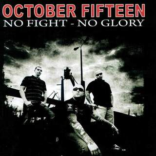 October 15 - No fight - No glory